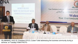 ISLAMABAD, AUG 22: President FPCCI, Zubair Tufail addressing the business community during a seminar, on Tuesday.=DNA PHOTO