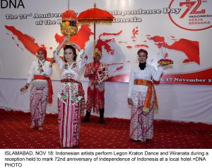 ISLAMABAD, NOV 18: Indonesian artists perform Legon Kraton Dance and Wiranata during a reception held to mark 72nd anniversary of Independence of Indonesia at a local hotel.=DNA PHOTO